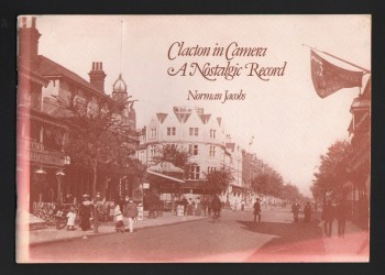 Image for Clacton in Camera.  A Nostalgic Record.