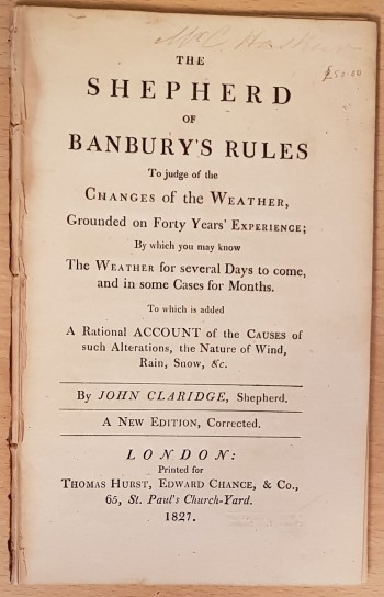 Image for The Shepherd Of Banbury's Rules To judge of the Changes of the Weather, Grounded on Forty Years Experience...  By John Claridge, Shepherd. A New edition, Corrected.