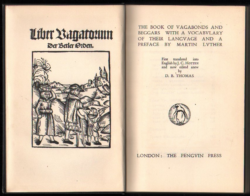 Image for The Book of Vagabonds and Beggars with a Vocabulary of Their Language and a Preface by Martin Luther.
