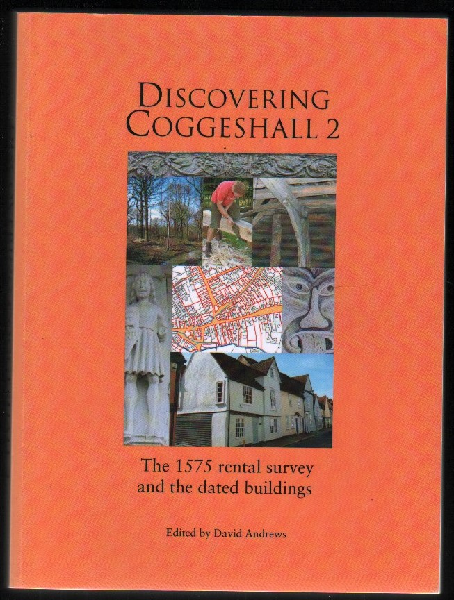 Image for Discovering Coggeshall 2.  The 1575 Rental Survey and the Dated Buildings.