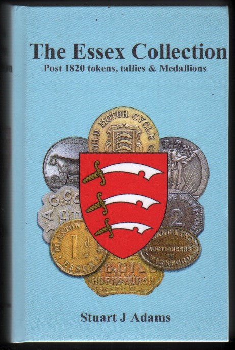 Image for The Essex Collection. Post 1820 Tokens, Tallies & Medallions.