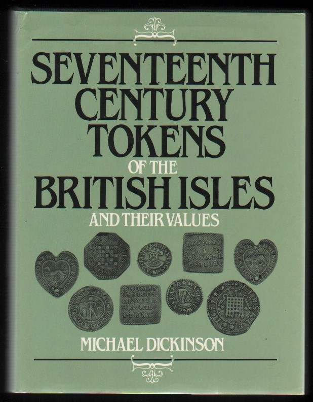 Image for Seventeenth Century Tokens of the British Isles and Their Values.