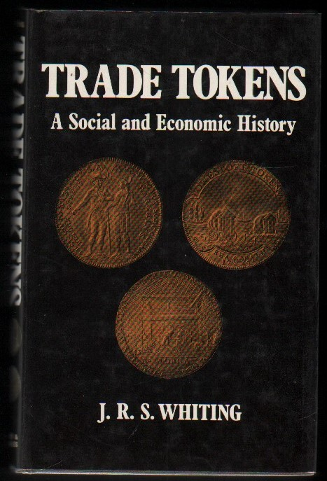Image for Trade Tokens.  A Social and Economic History.