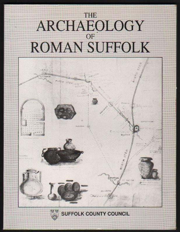 Image for The Archaeology of Roman Suffolk.
