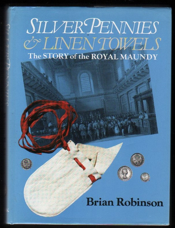 Image for Silver Pennies & Linen Towels.  The Story of the Royal Maundy.