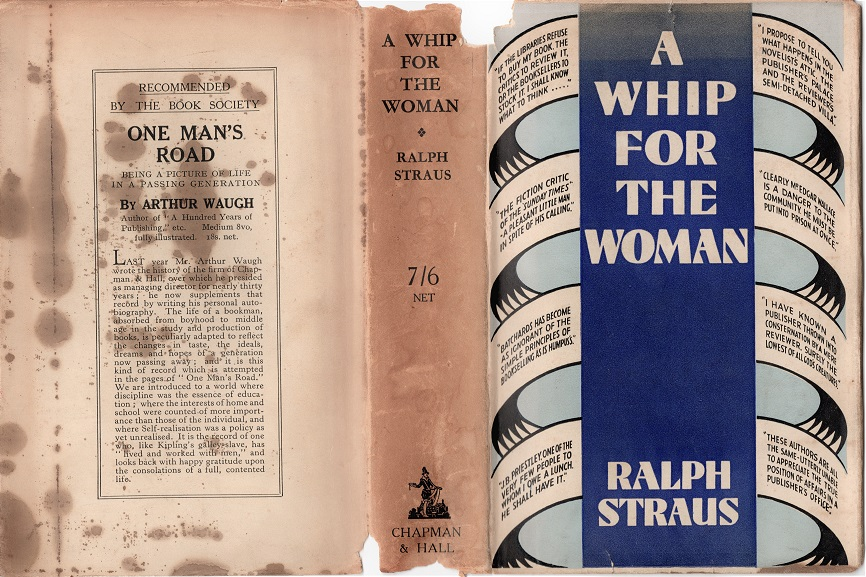 Image for A Whip for the Woman Being (perhaps a little unexpectedly) an Impartial Account of the Present State of the novel Market, and Intended to be a Guide for all LIterary Aspirants. By Ralph Straus.