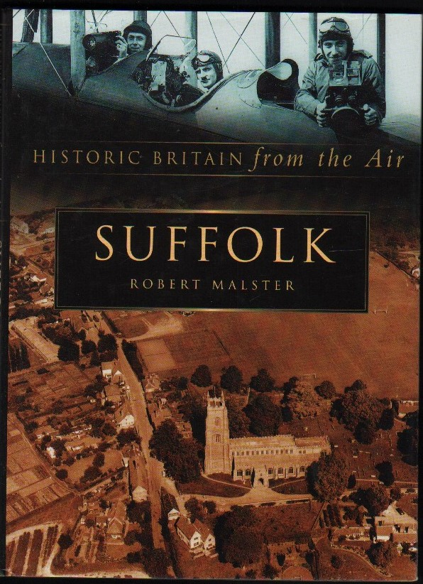 Image for Suffolk. (Historic Britain from the Air).