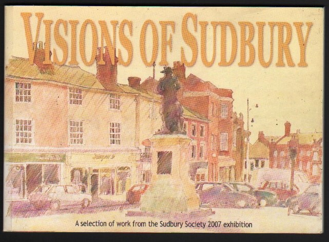 Image for Visions of Sudbury.  An Artistic Celebration of the Town.