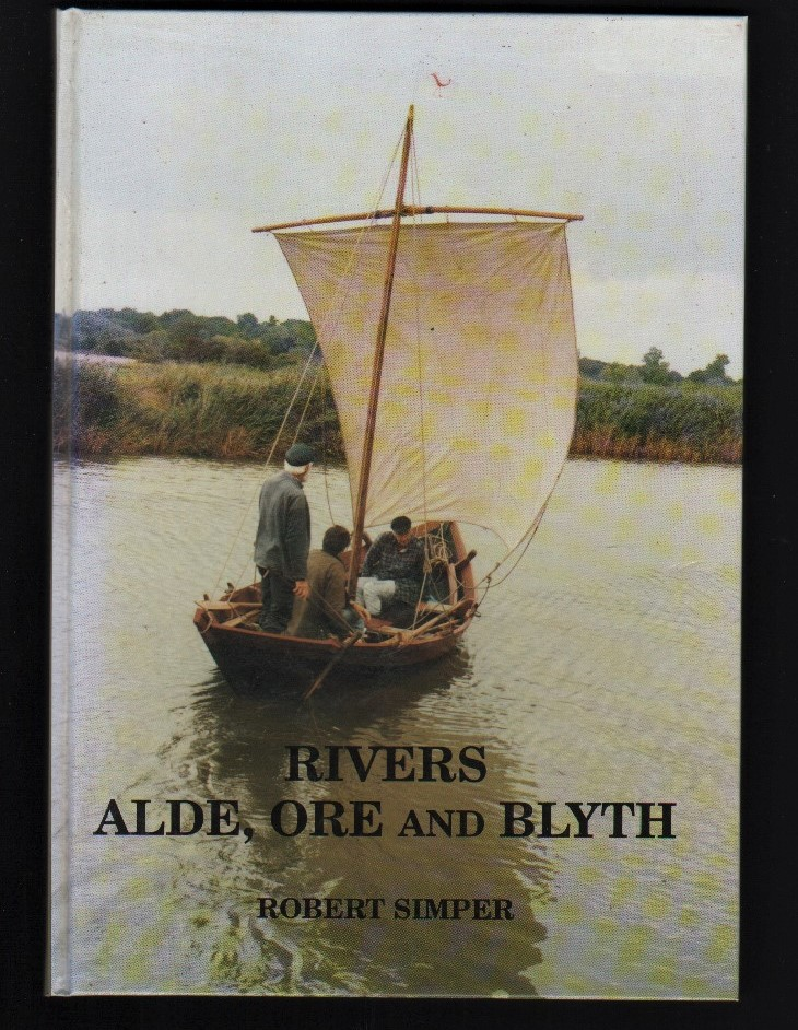 Image for Rivers Alde, Ore and Blyth.  (Vol.3. English Estuaries Series).