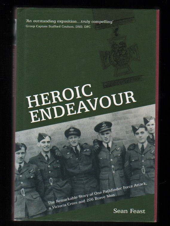 Image for Heroic Endeavour.  One Attack, a Victoria Cross, and 206 Brave Men.  (Signed).