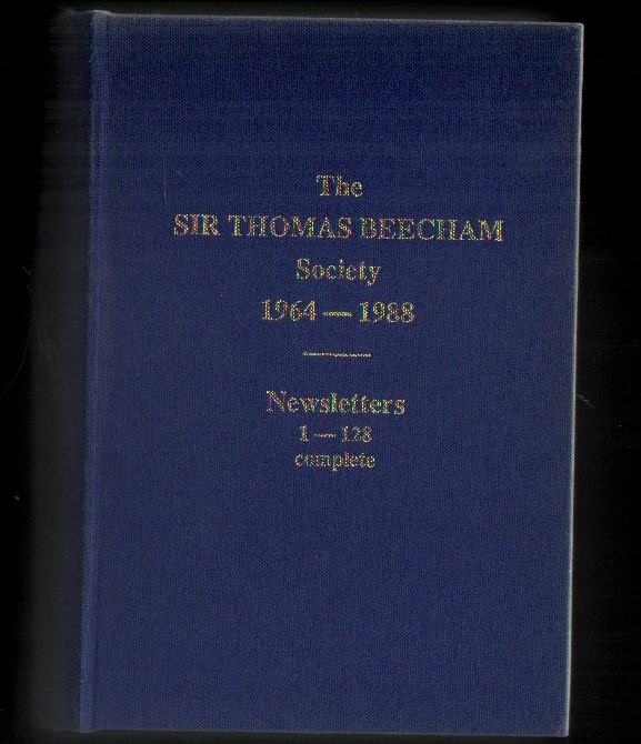 Image for The Sir Thomas Beecham Society 1964-1988.  Newsletters 1-128 Complete.