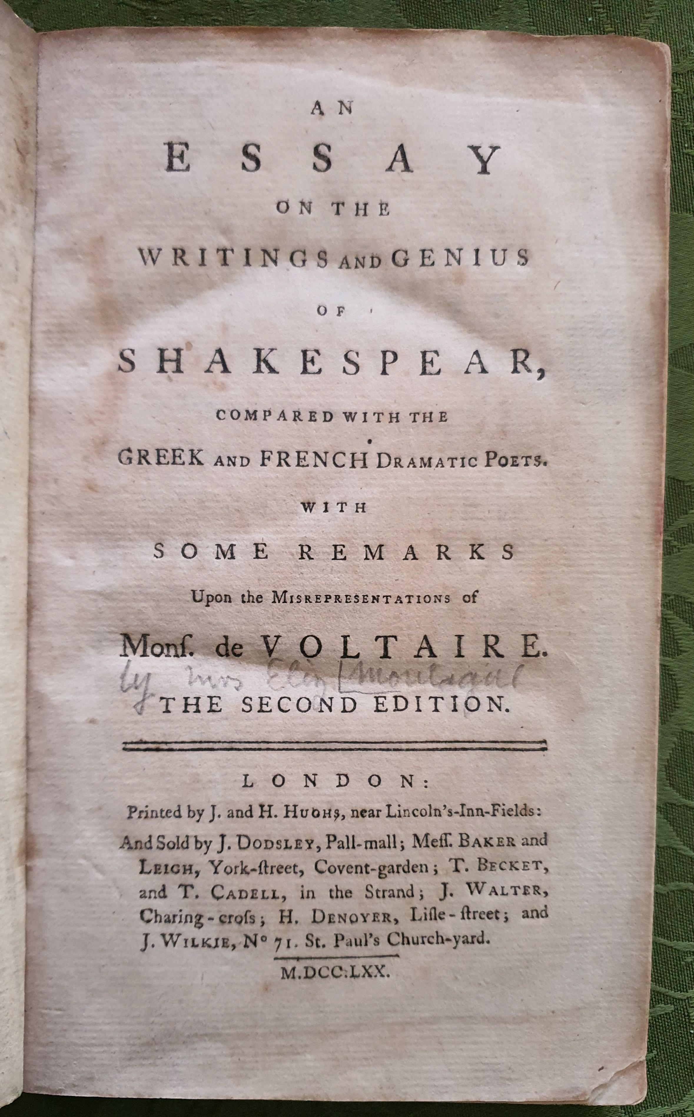 Image for An Essay on the Writings and Genius of Shakespear, Compared with the Greek and French Dramatic Poets. with Some Remarks Upon the Misrepresentations of Mons. de Voltaire. The Second Edition.