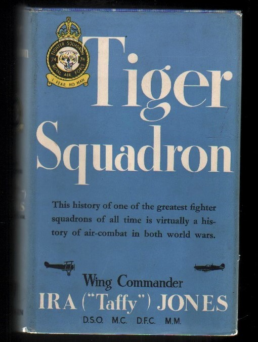 Image for Tiger Squadron.  The Story of 74 Squadron, R.A.F., in Two World Wars.