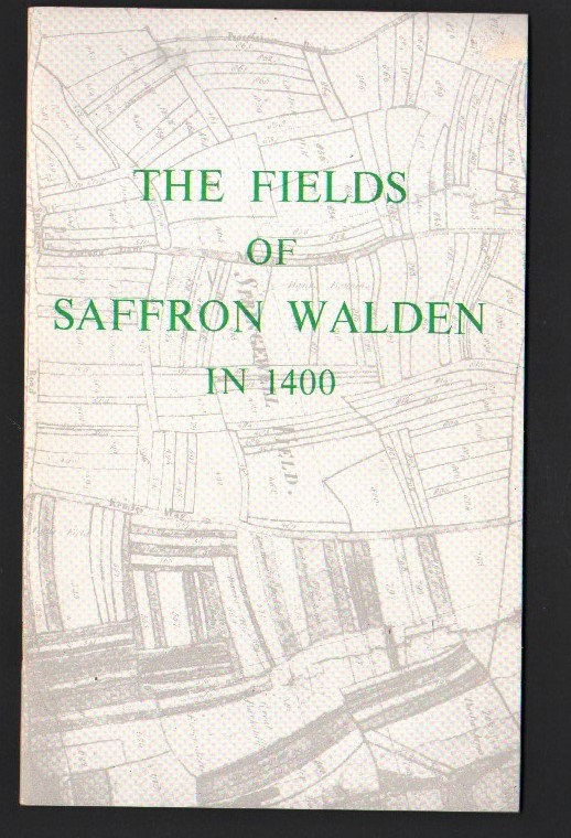 Image for The Fields of Saffron Walden in 1400.