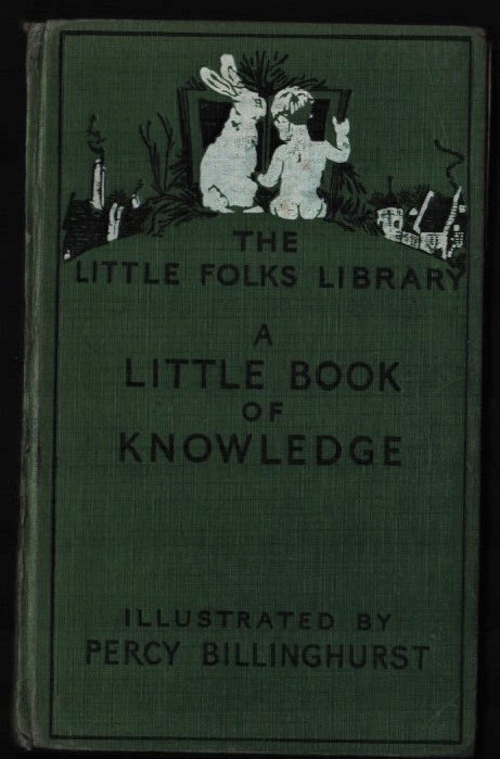 Image for A Little Book of Knowledge. (The Little Folks Library).