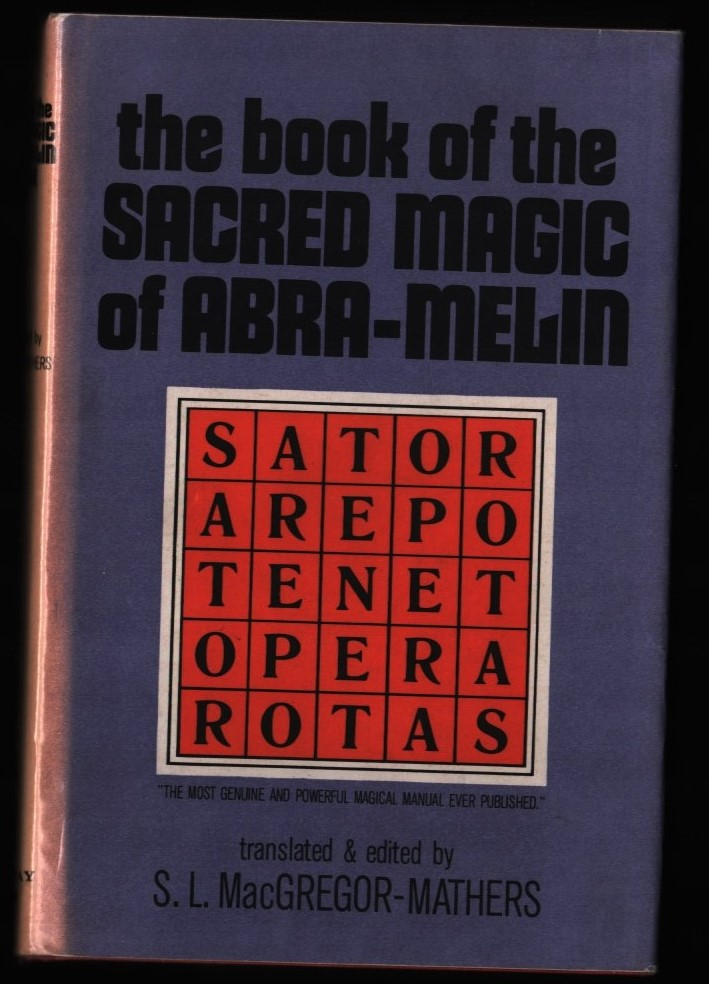 Image for The Book of the Sacred Magic of Abra-Melin the Mage by Abraham the Jew.