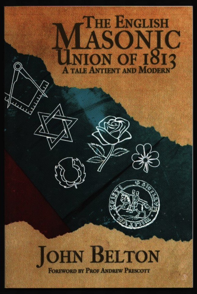 Image for The English Masonic Union of 1813.  A Tale Antient and Modern.