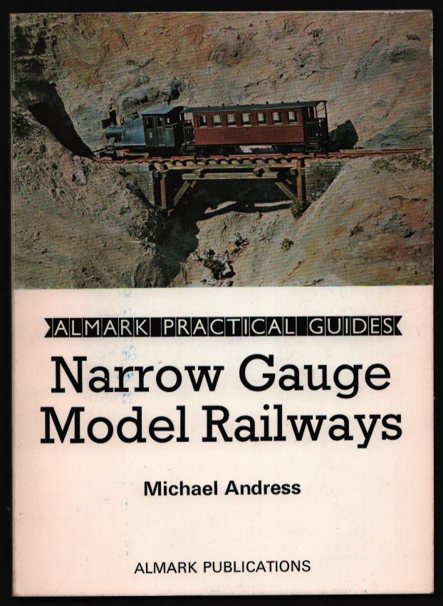 Image for Narrow Gauge Model Railways. (Almark Practical Guides).