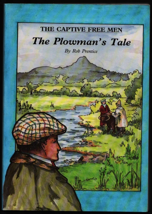 Image for The Captive Free Men: The Plowman's Tale.