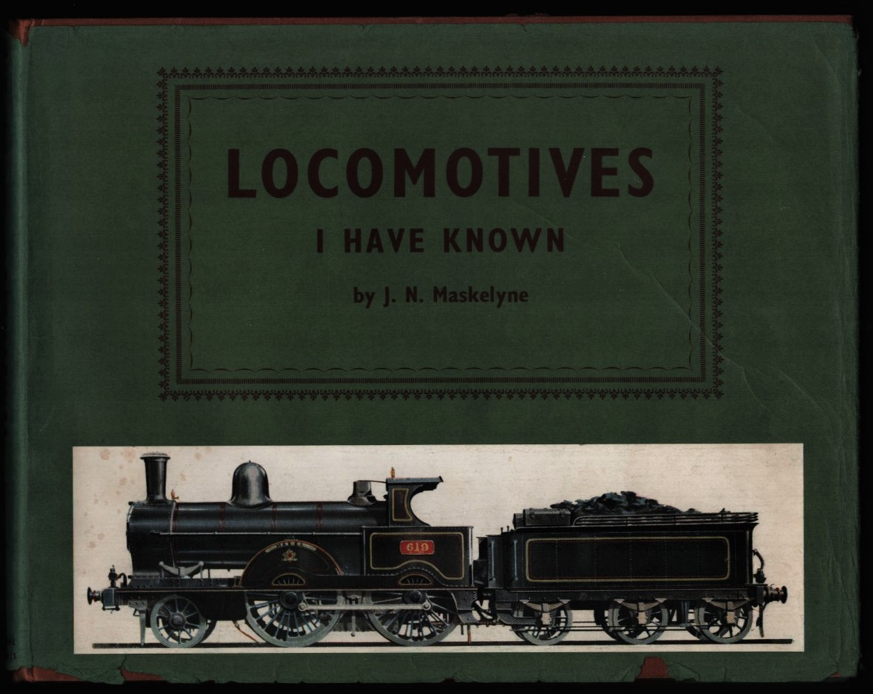 Image for Locomotives I Have Known.