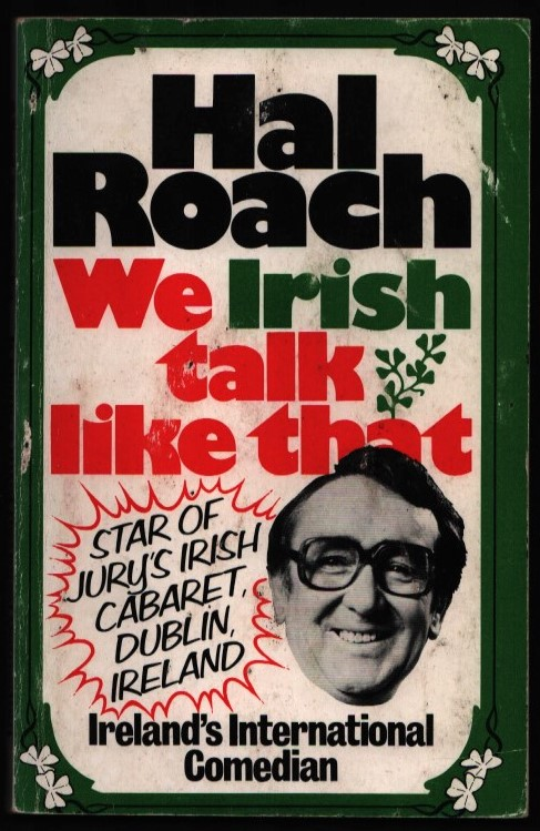 Image for We Irish talk Like That. (signed).