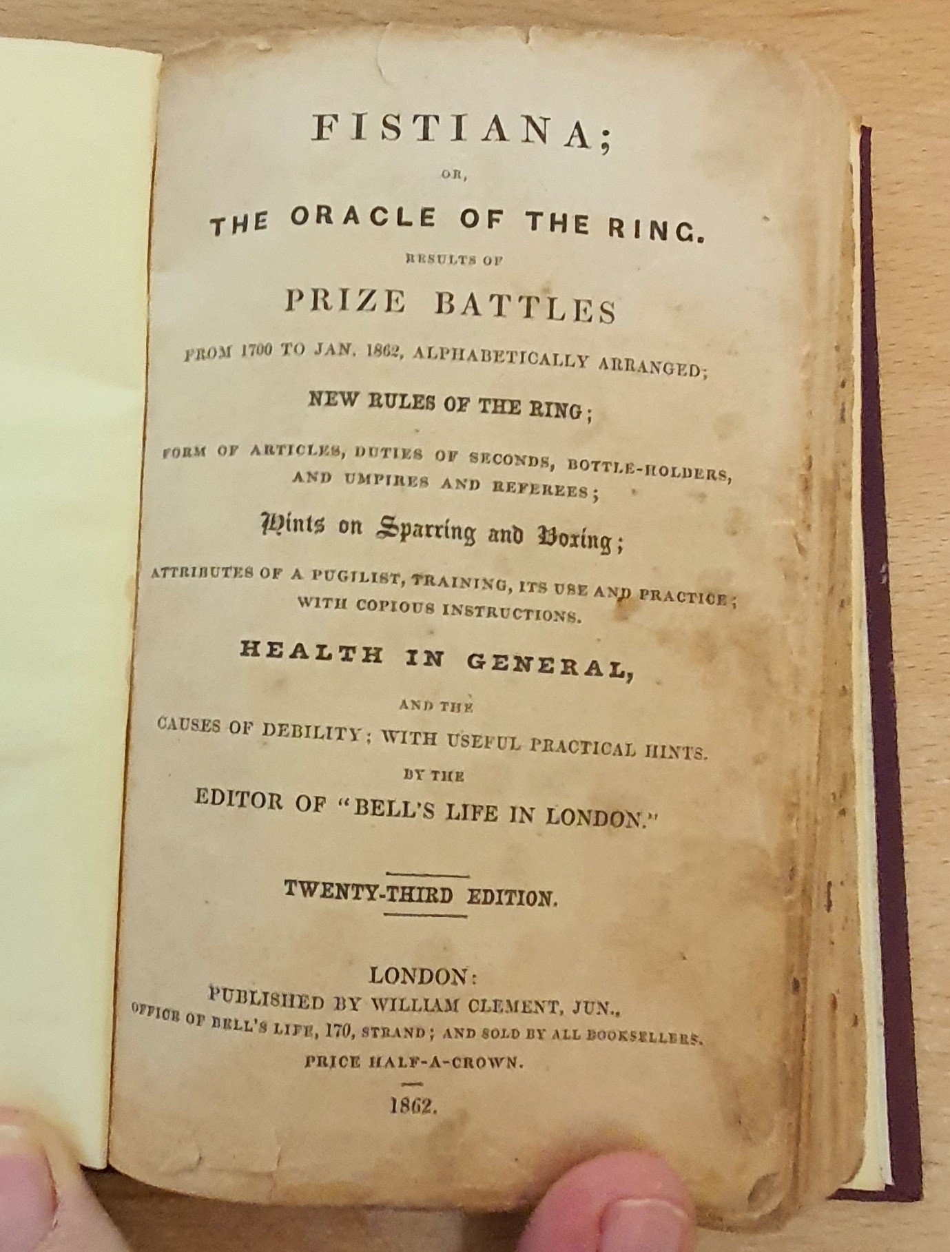 Image for Fistiana; Or, The Oracle Of The Ring. Results Of Prize Battles, from 1700 to Jan 1862, alphabetically arranged. New rules of the ring; Form of articles, duties of seconds, bottle-holders, and umpires and referees...