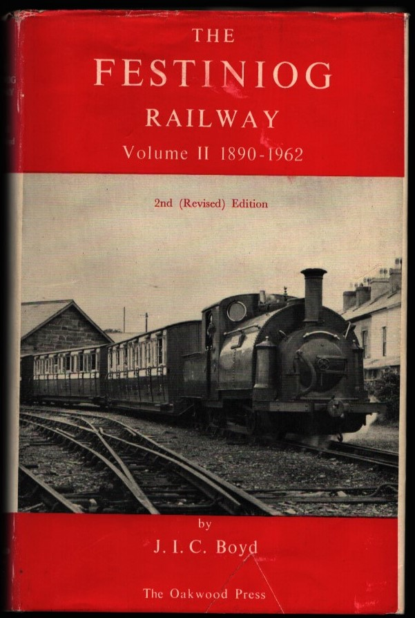 Image for The Festiniog Railway.  Volume II. 1890-1962.