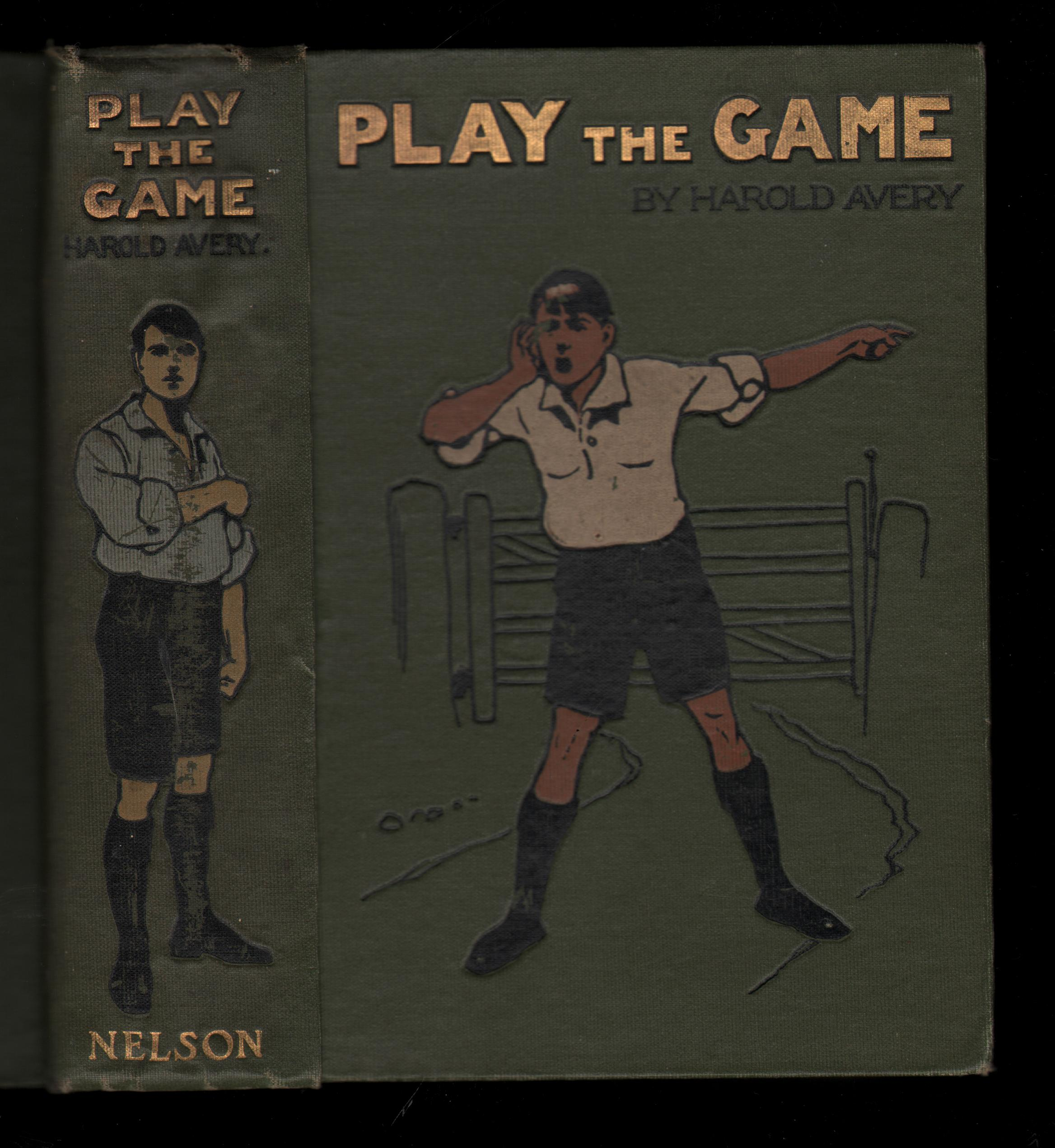 Image for Play The Game. A School Story.